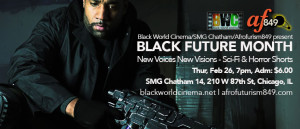 Feb 26 Black Future Month: New Voices New Visions – Sci-Fi & Horror Shorts