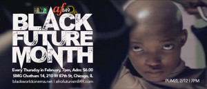 February 2015 is BLACK FUTURE MONTH at SMG Chatham 14, Chicago
