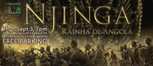 Njinga Queen of Angola, Njinga, Queen of Angola, Sept 3, 7pm