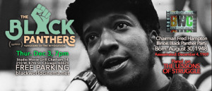 Dec 3, 7pm, The Black Panthers: Vanguard of the Revolution + Panel Discussion