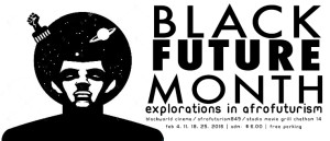 We're Back !!! Black Future Month 2016 Feb 4, 11, 18, 25