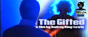 Black Future Month:: THE GIFTED (1993), Feb 25, 7pm, AfroFuturist Cinema::
