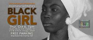 Oct 6, 7pm, Ousmane Sembane's Black Girl