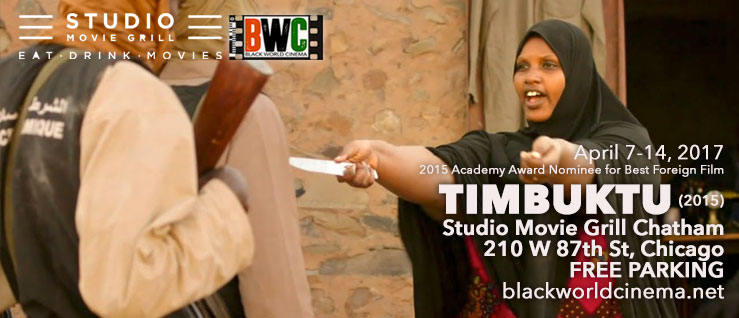 April 7-14 TIMBUKTU 2015 Academy Award Nominee best Foreign Film